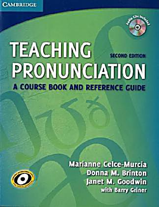 teaching pronunciation a course book and reference guide