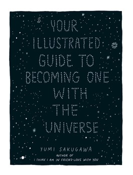 your illustrated guide to becoming one with the universe ebook