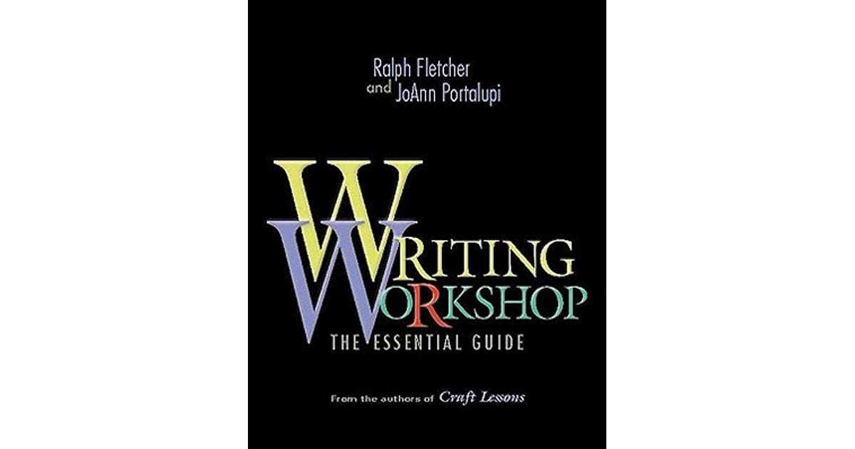 writing workshop the essential guide