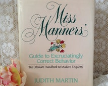 miss manners guide to excruciatingly correct behavior pdf free