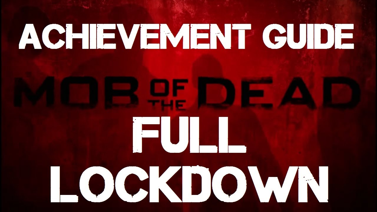 mob of the dead full guide